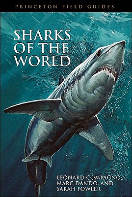 Sharks Of The World By Compagno, Leonard/ Fowler, Sarah L./ Dando, Marc