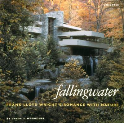 Fallingwater By Waggoner, Lynda S./ Western Pennsylvania Conservancy